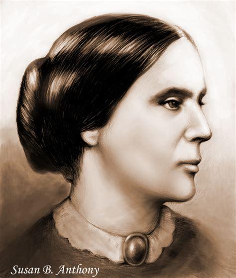 Susan B. Anthony  Birthday Feb 15, 1820 by Greg Joens