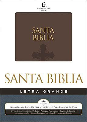 rvr 1960 biblia de 1462746527 biblia letra grande rvr 1960 brown imitation leather 9781602557864