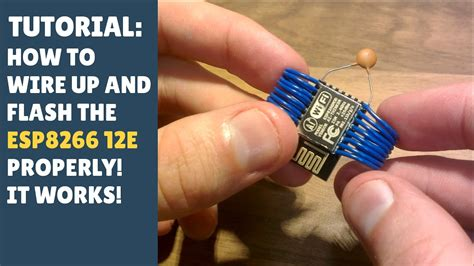 youtube tutorial how to tutorial how to wire up and flash the esp8266 12e
