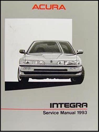 service and repair manuals 1993 acura integra security system 1993 acura integra repair shop manual original