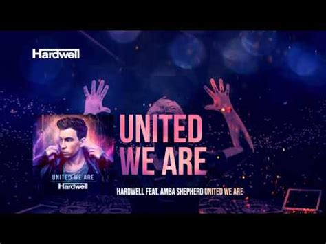 Download Mp3 Album Hardwell United We Are | download hardwell feat amba shepherd united we are out