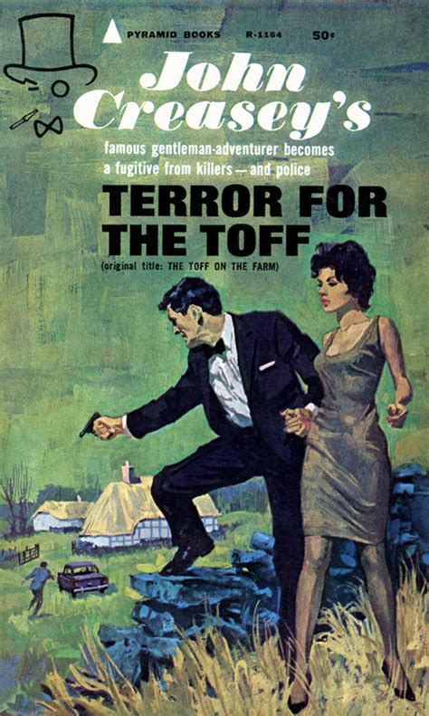 Toff And The Blue Sea kill the toff the prolific creasey and his class act