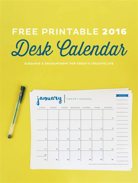 Calendar Today 2016 Free Printable 2016 Desk Calendar Today S Creative