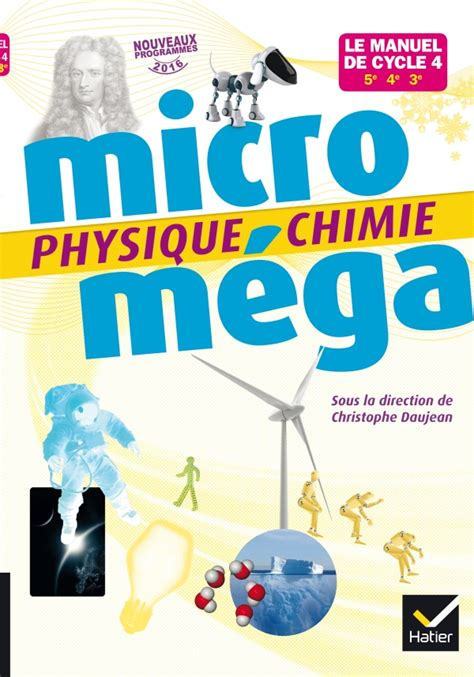 physique chimie cycle 4 2210107806 microm 233 ga physique chimie cycle 4 201 d 2017 livre 233 l 232 ve editions hatier