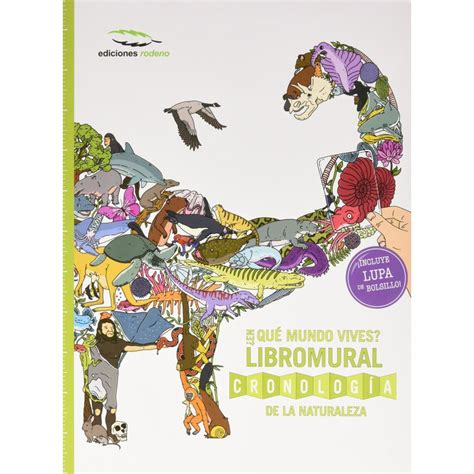 en que mundo vives 8494268910 191 en qu 233 mundo vives libromural cronologia de la naturaleza