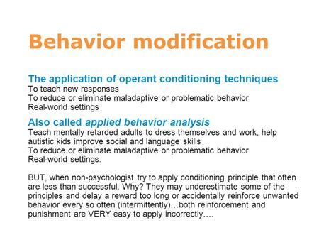 Behaviour Modification Applications by Learning And Conditioning Ppt