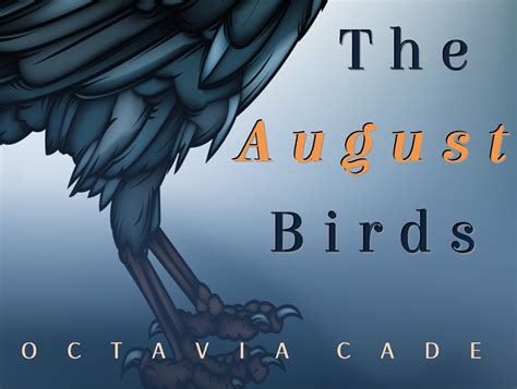 pictures of august from the book the august birds octavia cade on inspirations