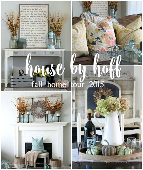 home tours house by hoff fall home tour 2015 house by hoff