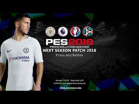 bagas31 pes 2018 patch pes 2016 patch pes 2018 next season patch 2018