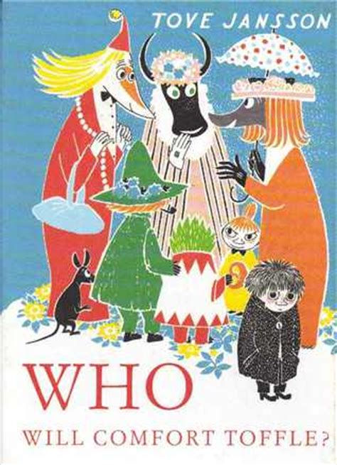 who will comfort toffle who will comfort toffle by tove jansson reviews
