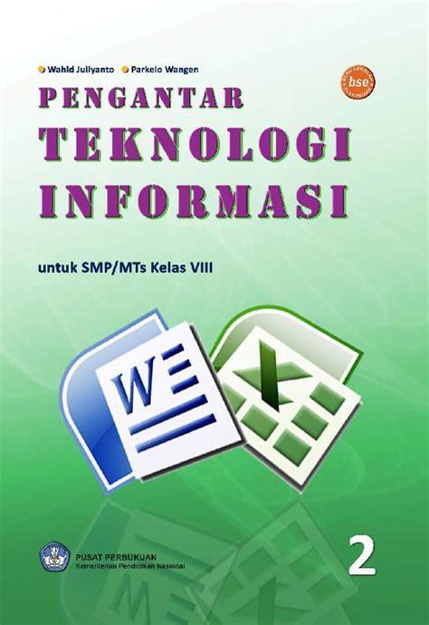 Mengenal Teknologi Informasi Dan Komunikasi Kelas 8 jual buku smp kelas 8 teknologi informasi dan komunikasi
