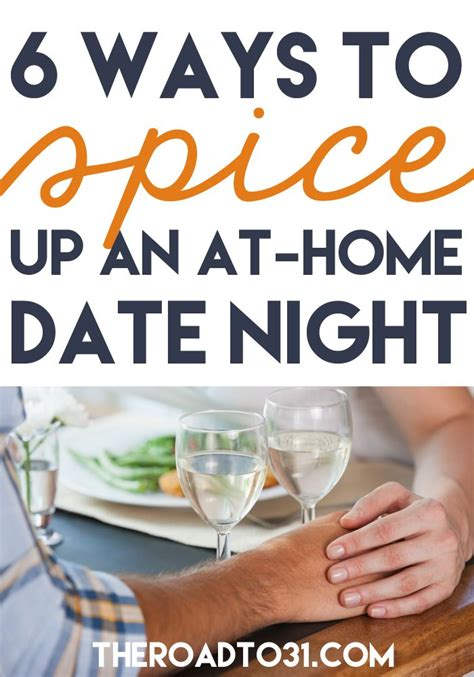 8 Tips To Spice Up Your Date by 1000 Images About The Road To 31 On The Road