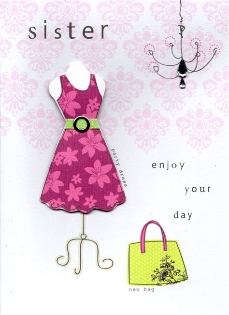 printable happy birthday cards for sister sister pretty dress handmade happy birthday card cards