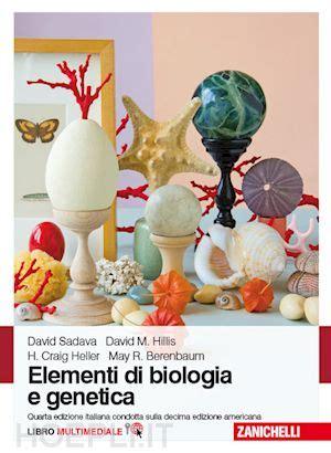 zanichelli test biologia elementi di biologia e genetica sadava zanichelli