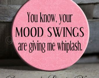 quotes about mood swings quotes about mood swings quotesgram