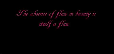 The Beautiful Flaw beautiful flaws quotes quotesgram