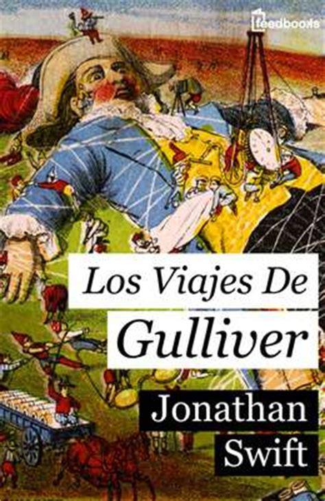 libro jonathan swift the reluctant jonathan swift los viajes de gulliver pdf gratis