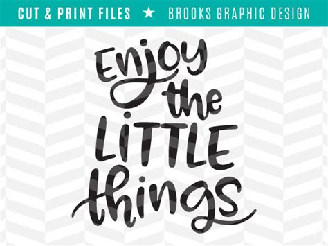 Horizontal Wall Decor Enjoy The Little Things Svg Cut File By Brooks Graphic