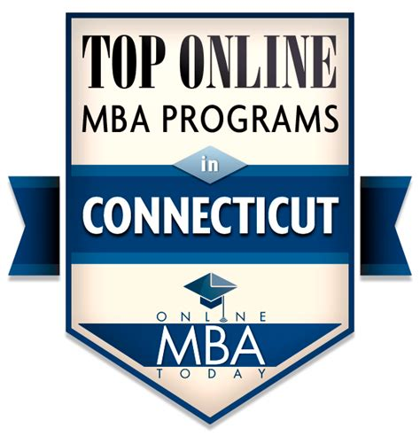 Us News Uconn Mba by Top Mba Programs In Connecticut Mba Today
