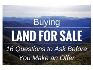 questions to ask when buying land to build a house land for sale 16 questions to ask before you make an offer