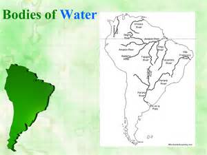 america bodies of water map south america the continent presentation geography