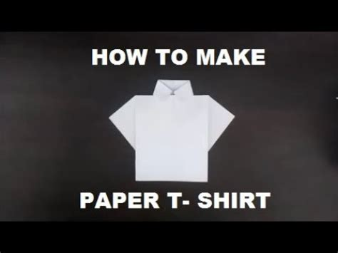 How To Make A Paper T Shirt - how to make origami paper t shirt my crafts and diy projects