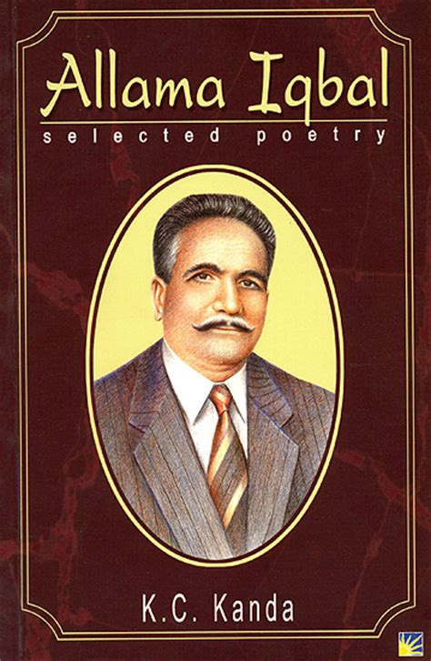 allama iqbal biography in english allama iqbal selected poetry urdu text transliteration