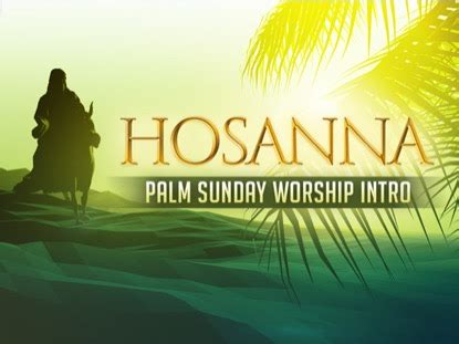 contemporary easter songs for church hosanna palm sunday worship intro hyper pixels media