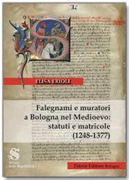 libreria patron bologna libreria medievale falegnami e muratori a bologna nel