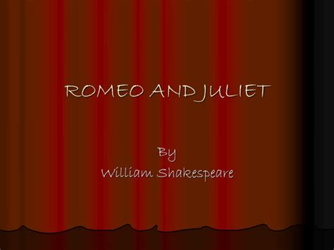 Romeo And Juliet Powerpoint   romeo juliet introductory powerpoint by inquiringmind44
