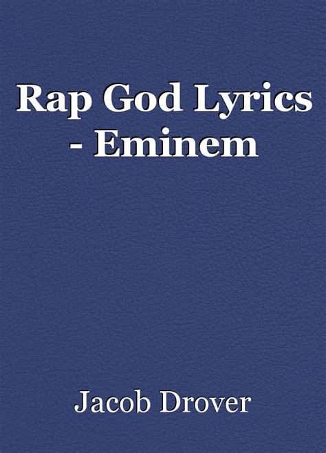 eminem rap god lyrics rap god lyrics eminem script by bookguy01