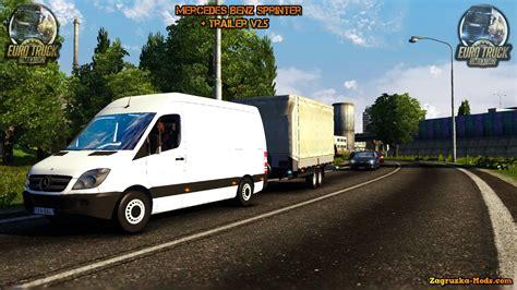 game modding euro truck simulator 1 mercedes benz sprinter 311cdi trailer v2 5 for ets 2