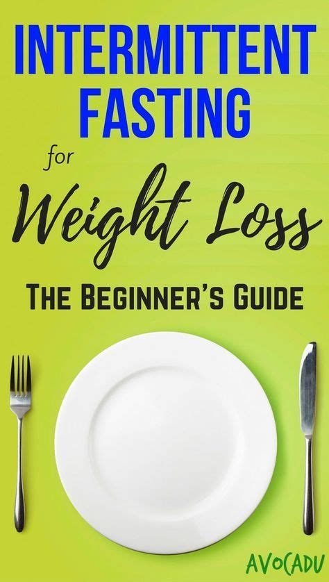 fasting weight loss intermittent fasting for weight loss the beginner s