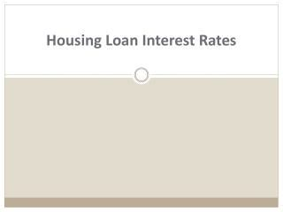 housing loan intrest ppt housing loan interest rates for bad credit powerpoint presentation id 7379011