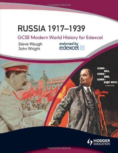 libro history for edexcel a libro russia 1917 1939 gcse modern world history for edexcel di steve waugh john wright