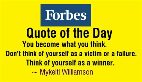 forbes quote of the day forbes quote of the day you become what you think