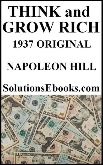 think and grow rich 1937 edition ebook think and grow rich original unedited 1937 edition