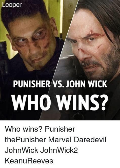 John Wick Memes - looper punisher vs john wick who wins who wins punisher thepunisher marvel daredevil johnwick