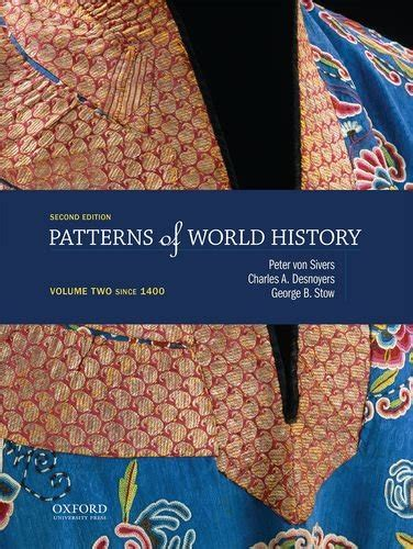 sources for patterns of world history volume one to 1600 george b stow author profile news books and speaking