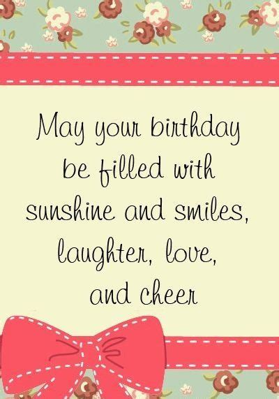 Small Birthday Quotes For Friend 1000 Images About Birthday Greetings On Pinterest