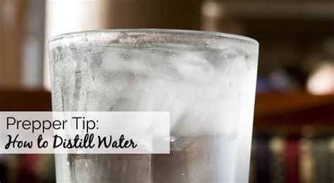 prepper tip how to distill water mom prepares
