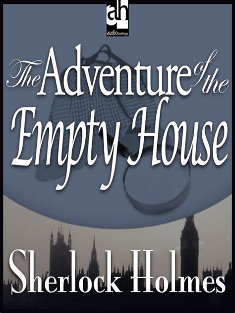 the adventure of the empty house the adventure of the empty house by sir arthur conan doyle edward raleigh waterstones