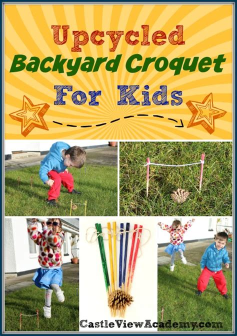 backyard croquet upcycled backyard croquet for kids castle view academy