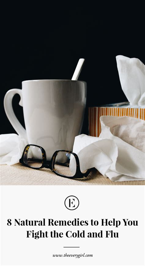 8 Tips To Fight A Cold by Remedies To Help You Fight The Cold And Flu The