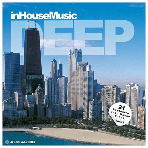 exclusive deep house music inhousemusic deep vol 3 21 exclusive deep house tunes mp3 buy full tracklist