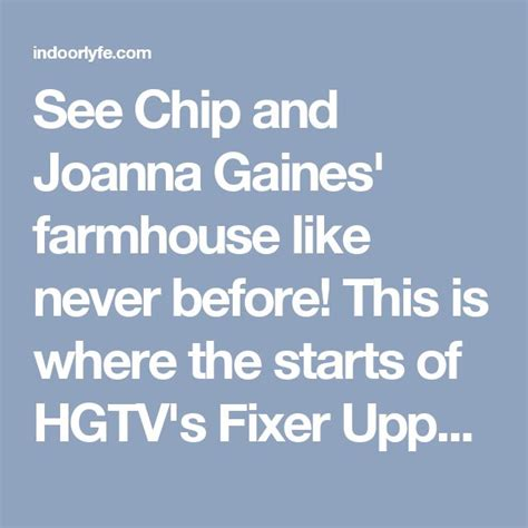chip and joanna gaines tour schedule 25 best ideas about joanna gaines farmhouse on pinterest