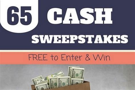 Free Online Sweepstakes To Win Money - 65 legit cash sweepstakes to enter win free dec 2015 june 2016 moneypantry