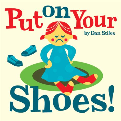 putting your put on your shoes pow books