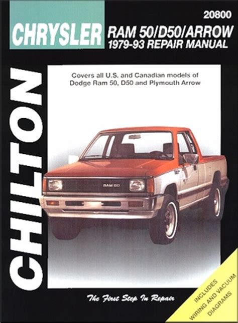dodge ram 50 d50 plymouth arrow repair manual 1979 1993 chilton