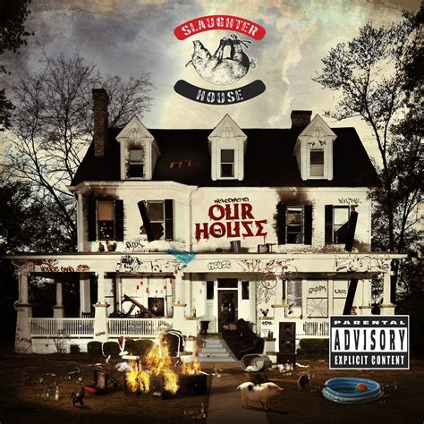 Slaughterhouse Welcome To Our House Album Review House Album